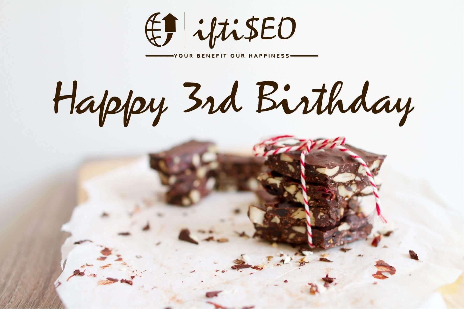 Happy-3rd-Birthday-iftiSEO